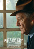 Welcome to London Turkish Film Festival - FIKRET BEY Fikret Bey