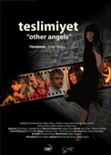 Welcome to London Turkish Film Festival - TESLİMİYET / OTHER ANGELS