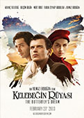 Welcome to London Turkish Film Festival - KELEBEĞİN RÜYASI / THE BUTTERFLY'S DREAM